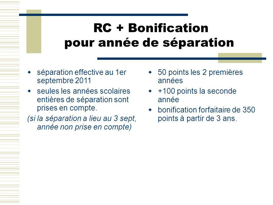 RC + Bonification pour année de séparation  séparation effective au 1er septembre 2011  seules les années scolaires entières de séparation sont pris