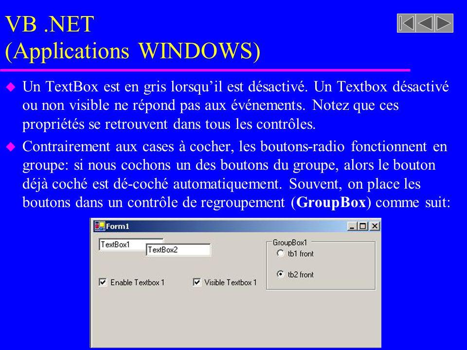 VB.NET (Applications WINDOWS) u Un TextBox est en gris lorsqu'il est désactivé.