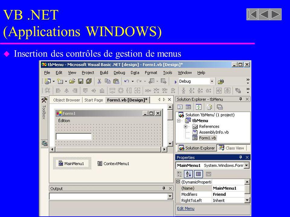 VB.NET (Applications WINDOWS) u Insertion des contrôles de gestion de menus