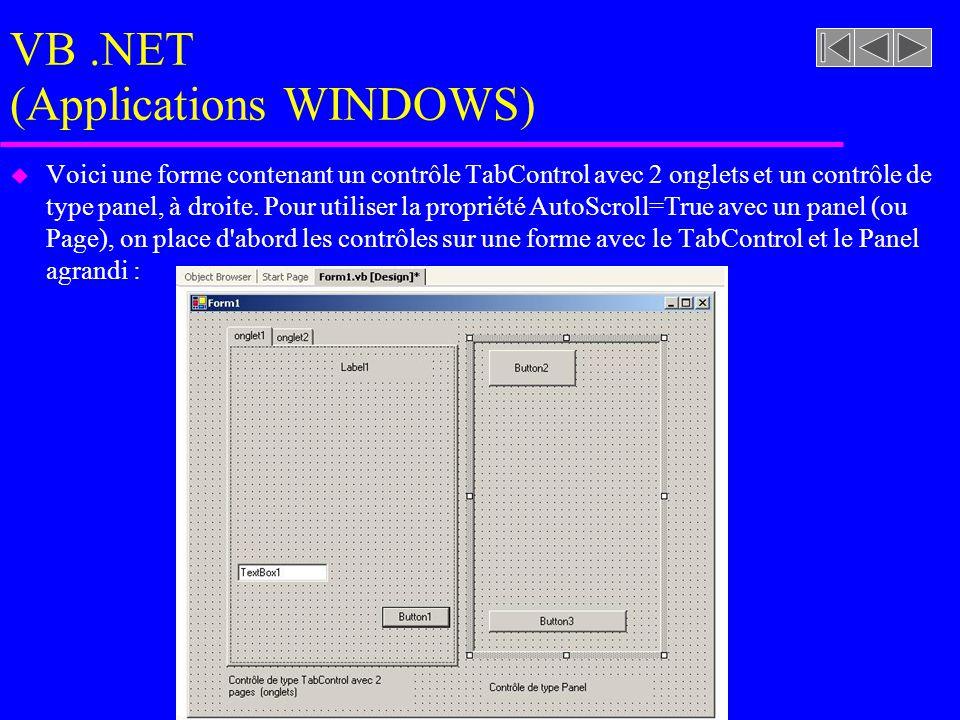 VB.NET (Applications WINDOWS) u Voici une forme contenant un contrôle TabControl avec 2 onglets et un contrôle de type panel, à droite.