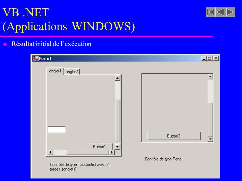 VB.NET (Applications WINDOWS) u Résultat initial de l'exécution