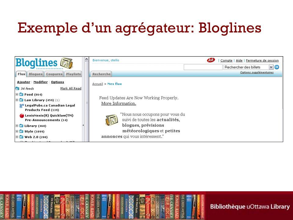 Exemple d'un agrégateur: Bloglines