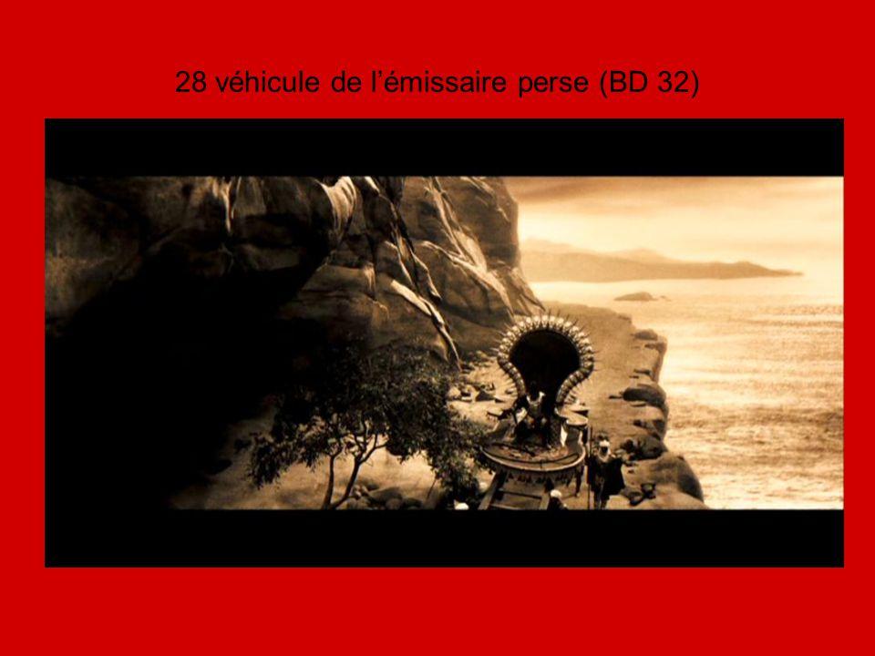 28 véhicule de l'émissaire perse (BD 32)