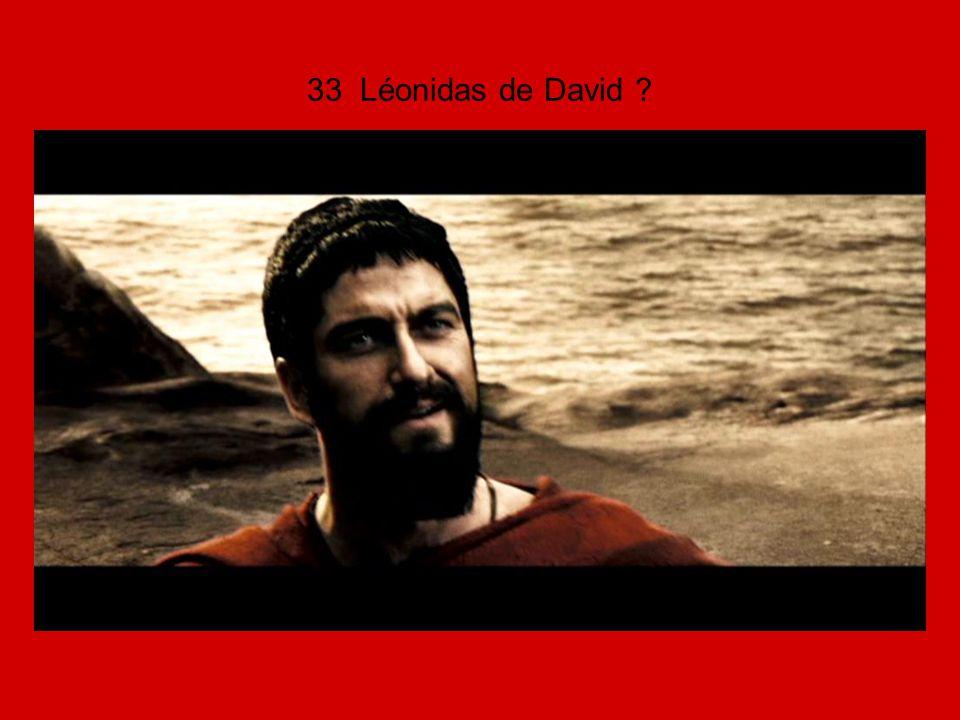 33 Léonidas de David ?