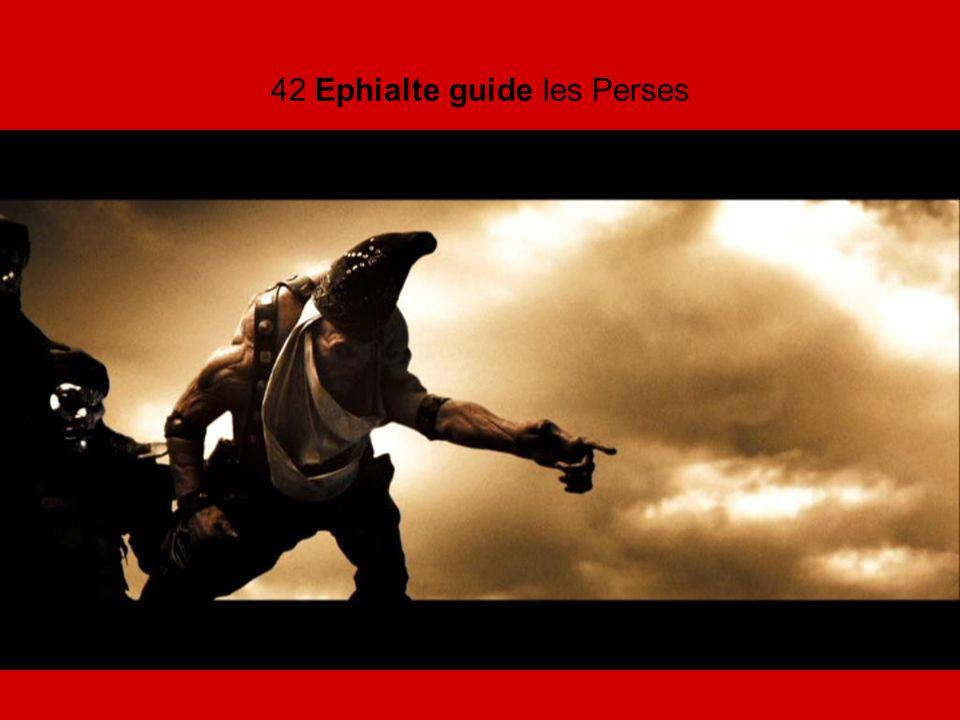 42 Ephialte guide les Perses
