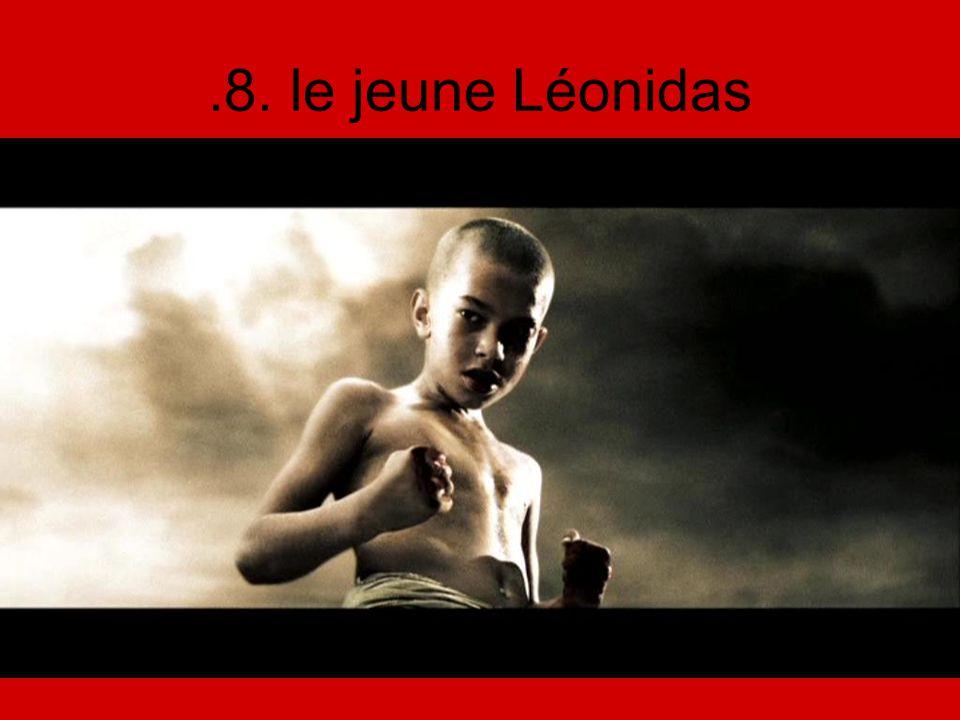 .8. le jeune Léonidas