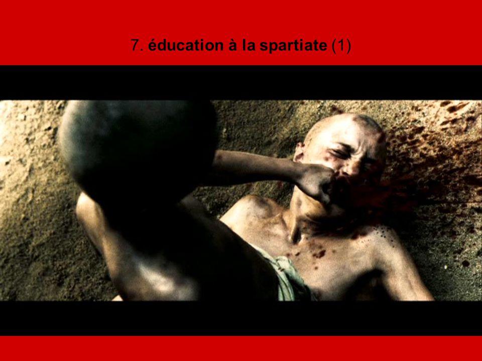 7. éducation à la spartiate (1)