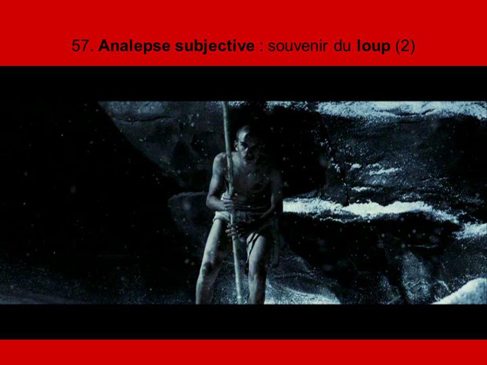57. Analepse subjective : souvenir du loup (2)