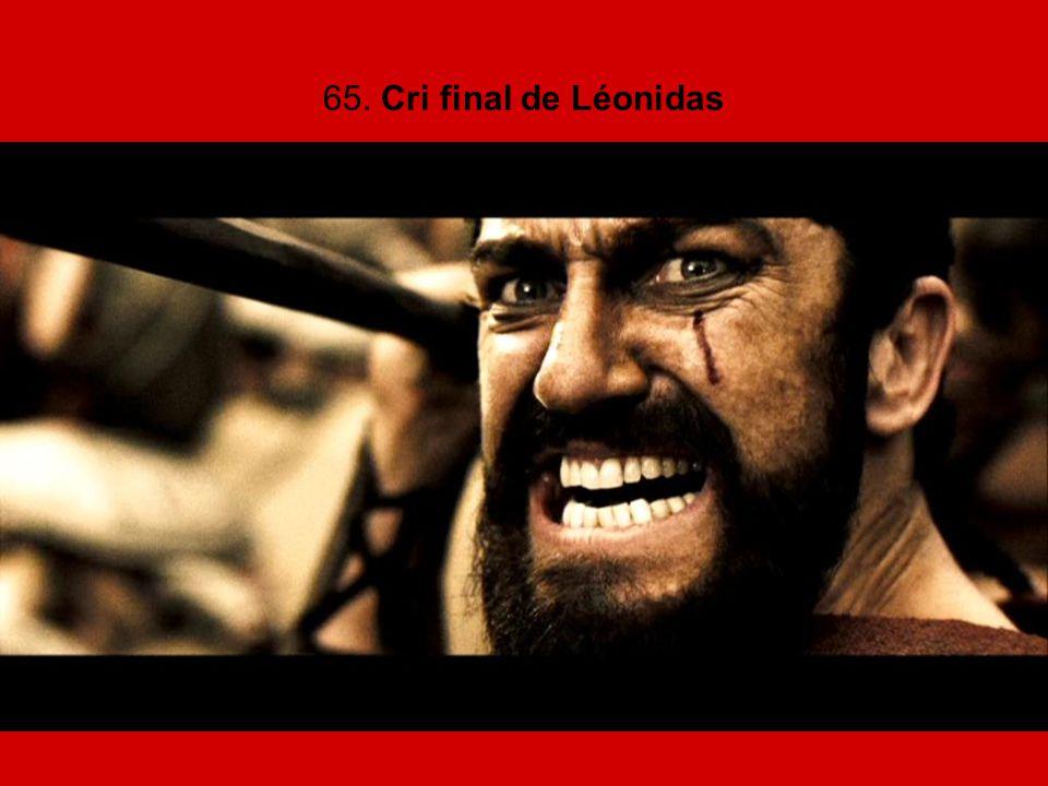 65. Cri final de Léonidas