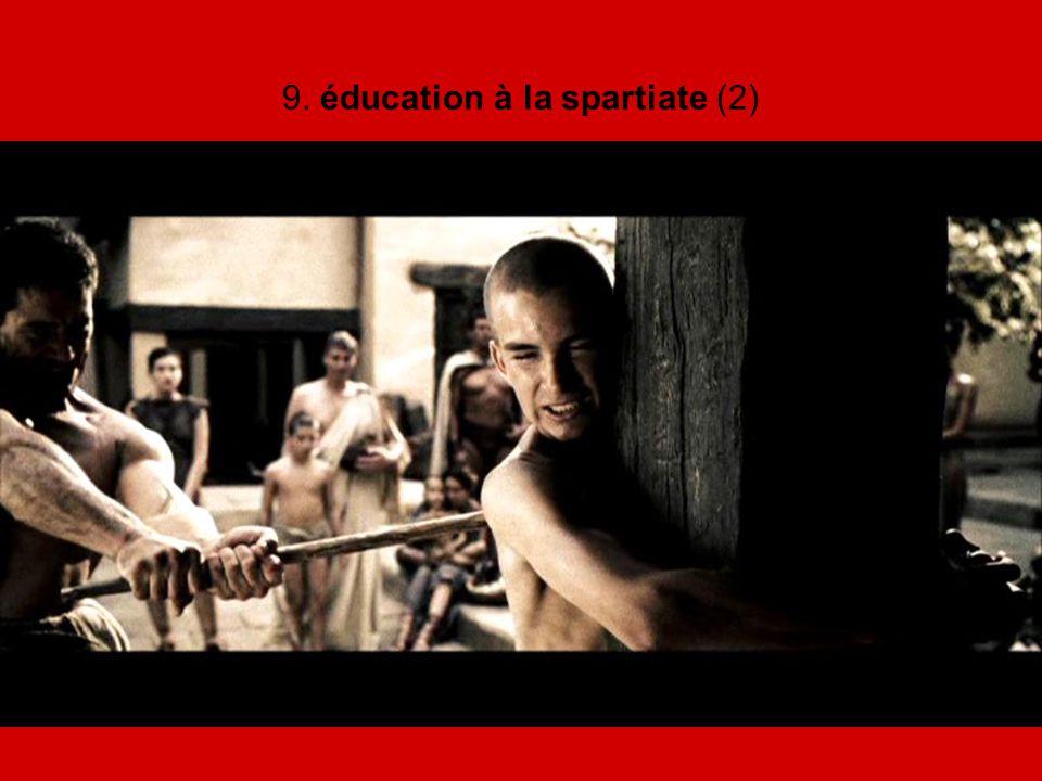 9. éducation à la spartiate (2)