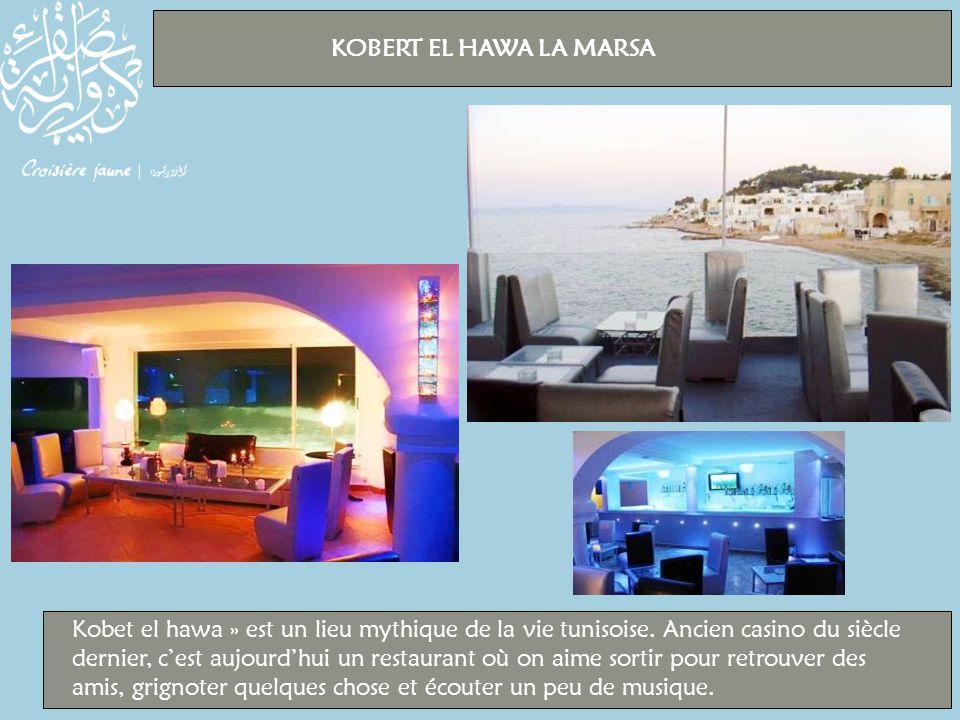 Kobet el hawa » est un lieu mythique de la vie tunisoise.