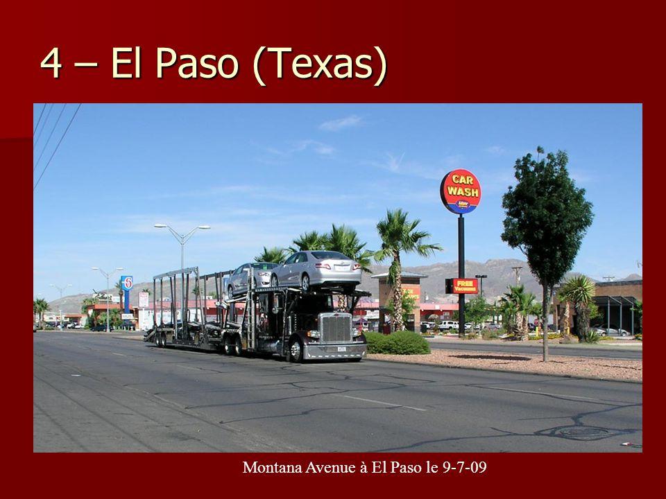 4 – El Paso (Texas) Montana Avenue à El Paso le 9-7-09
