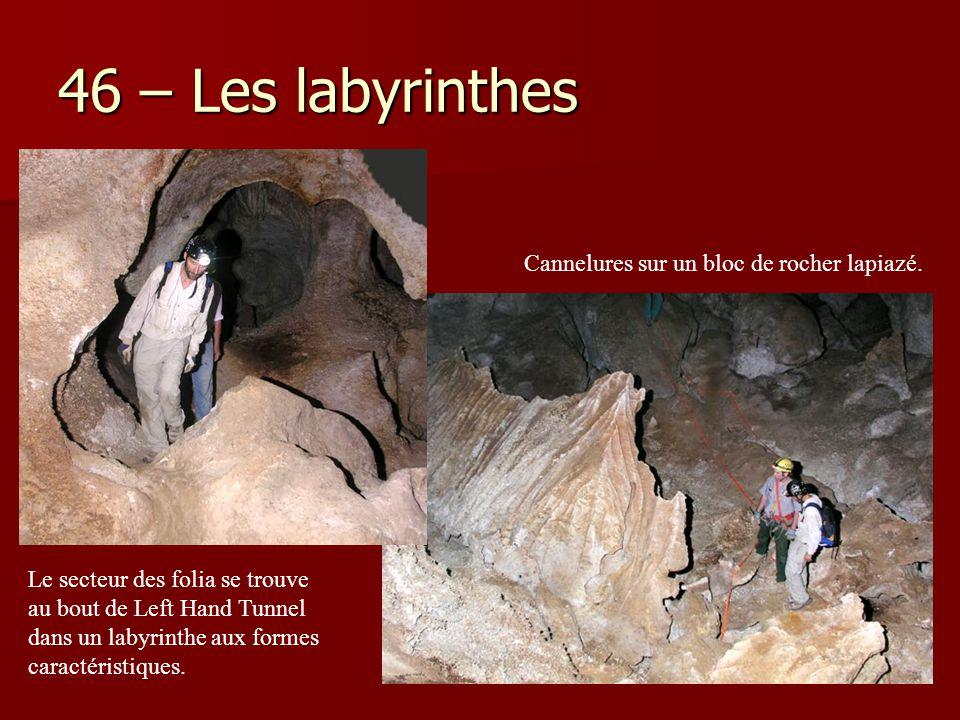 46 – Les labyrinthes Cannelures sur un bloc de rocher lapiazé. Le secteur des folia se trouve au bout de Left Hand Tunnel dans un labyrinthe aux forme