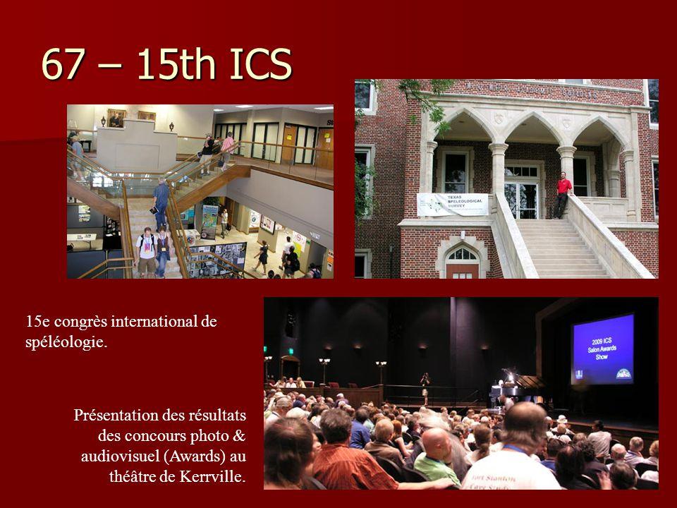67 – 15th ICS 15e congrès international de spéléologie. Présentation des résultats des concours photo & audiovisuel (Awards) au théâtre de Kerrville.