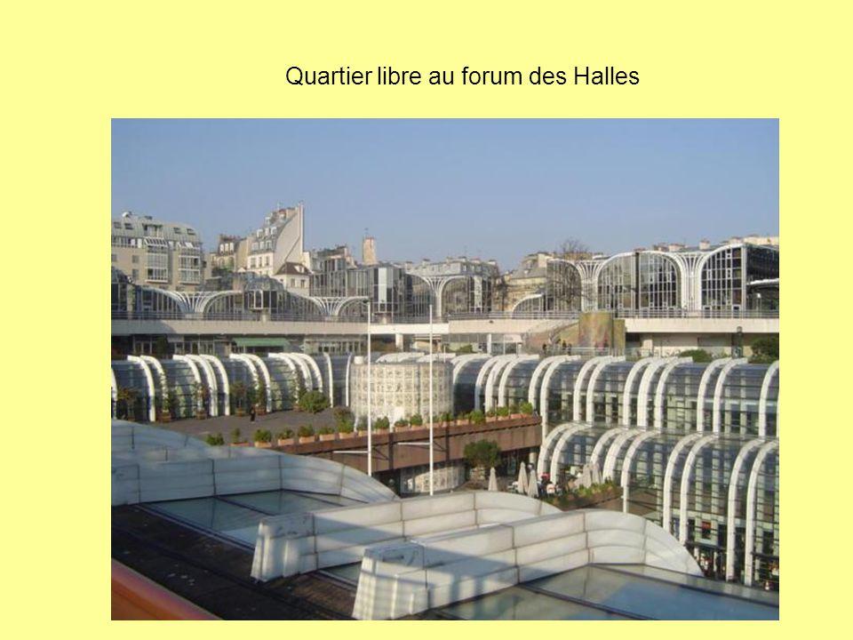 Quartier libre au forum des Halles