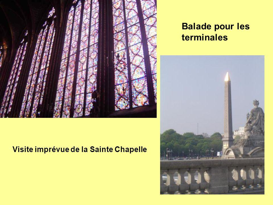 Balade pour les terminales Visite imprévue de la Sainte Chapelle