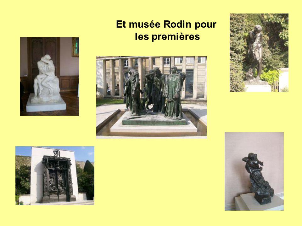 Et musée Rodin pour les premières