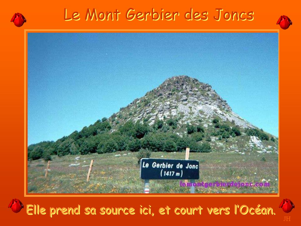 JH La Loire La Loire le plus long fleuve de France 1013 Km. -La Vallée de la Loire est classée Patrimoine Mondiale par L'UNESCO. -Elle prend sa source