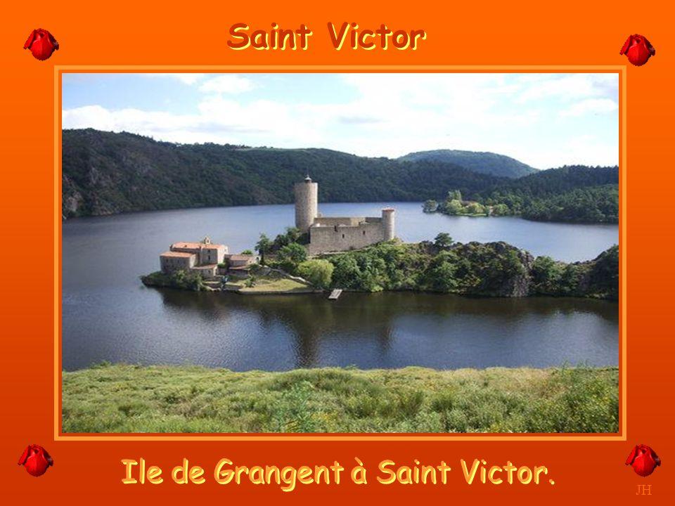 Ile de Grangent à Saint Victor. JH Saint Victor