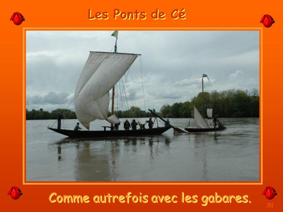 C'est l'Anjou. JH Les Ponts de Cé