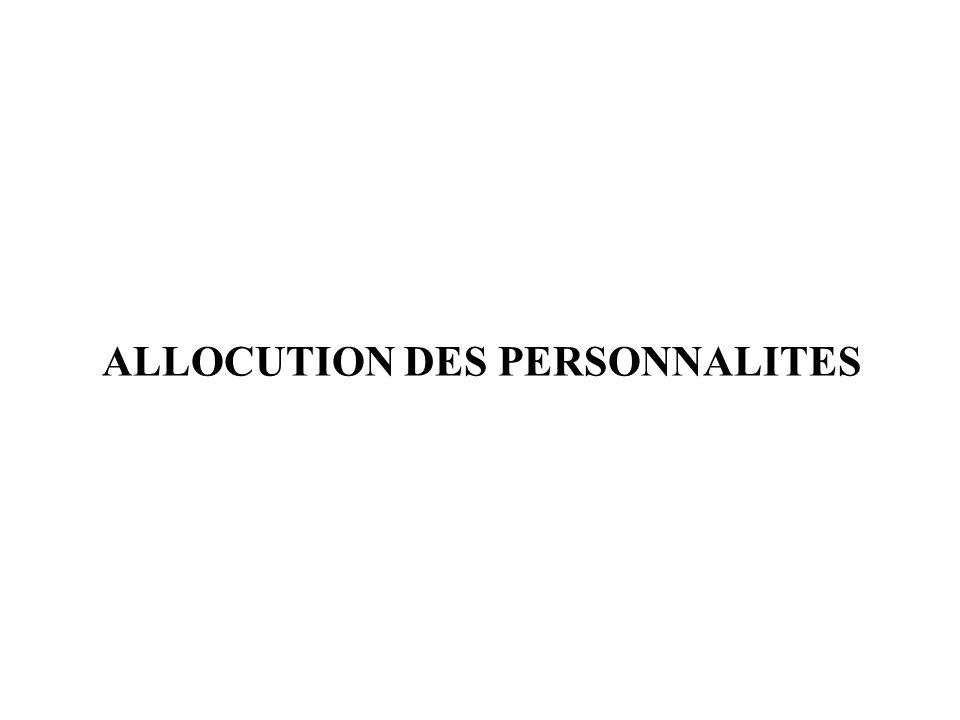 ALLOCUTION DES PERSONNALITES