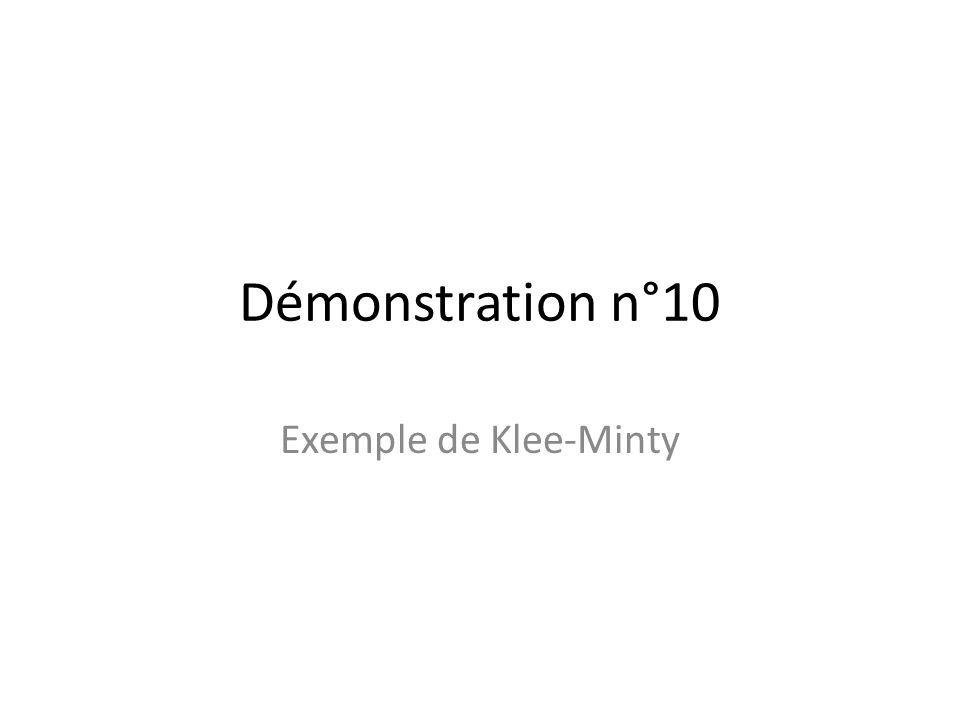 Démonstration n°10 Exemple de Klee-Minty
