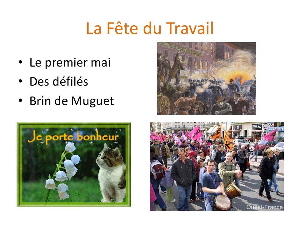 La Fête du Travail Le premier mai Des défilés Brin de Muguet