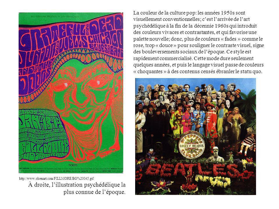 http://www.olsenart.com/FILLMORE/BG%20045.gif La couleur de la culture pop: les années 1950s sont visuellement conventionnelles; c'est l'arrivée de l'