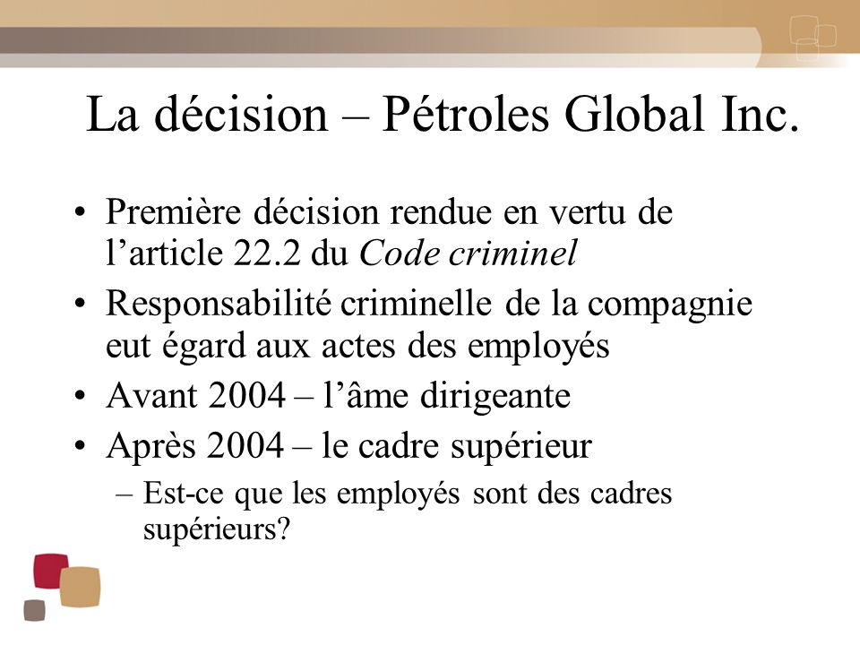 La décision – Pétroles Global Inc.