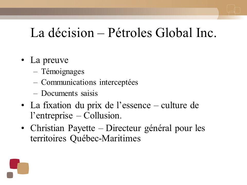 La décision – Pétroles Global Inc.