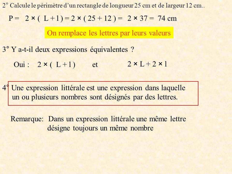 2° Calcule le périmètre d'un rectangle de longueur 25 cm et de largeur 12 cm..