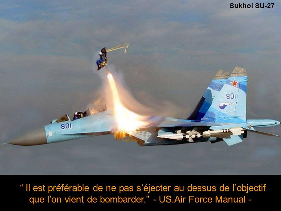 Sukhoi SU-27 missing canopy due to a test ejection Si vous vous trouvez face à un combat équitable… vous n'avez pas bien préparé votre mission - David Hackworth - Si vous vous trouvez face à un combat équitable… vous n'avez pas bien préparé votre mission - David Hackworth -