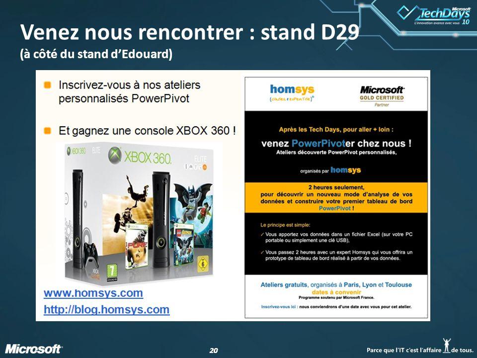 20 Venez nous rencontrer : stand D29 (à côté du stand d'Edouard)