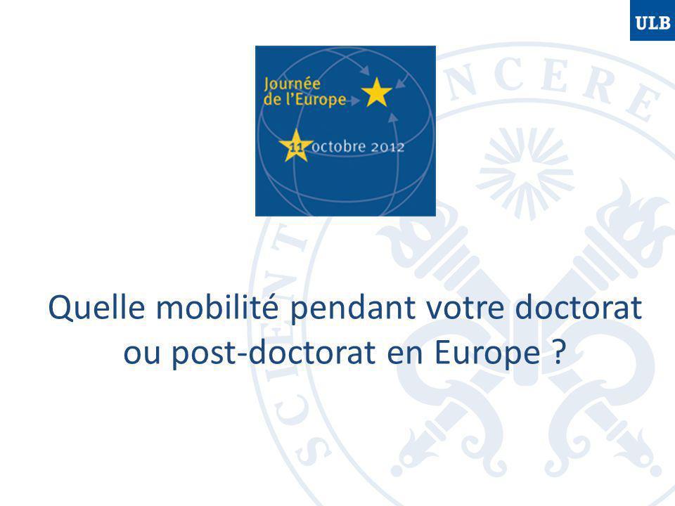 Quelle mobilité pendant votre doctorat ou post-doctorat en Europe