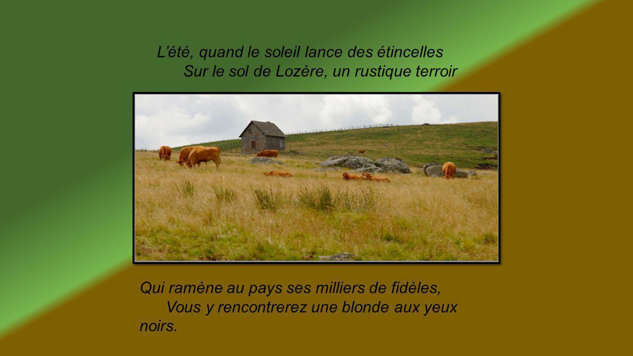 BLONDE AUX YEUX NOIRS, DAME D'AUBRAC Texte de Simone Robert, proposé par Jackdidier