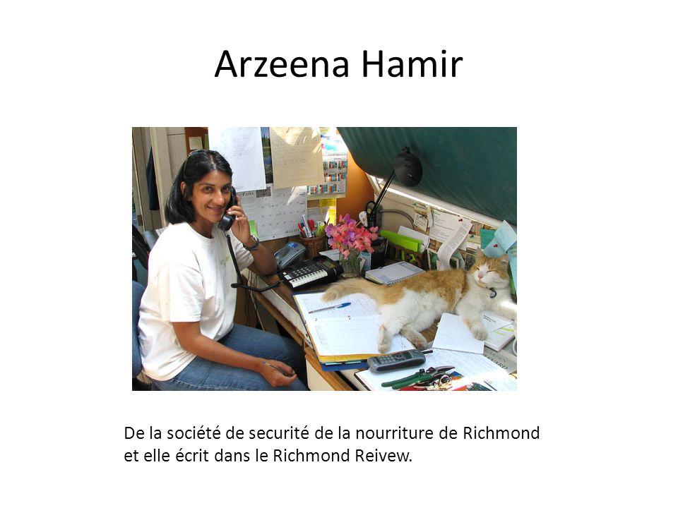 Arzeena Hamir De la société de securité de la nourriture de Richmond et elle écrit dans le Richmond Reivew.