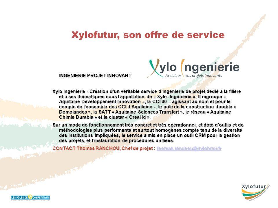 Réunion Bureau 16 novembre 2011 Xylofutur, son offre de service INGENIERIE PROJET INNOVANT Xylo Ingénierie - Création d'un véritable service d'ingénie