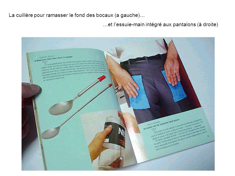 La cuillère pour ramasser le fond des bocaux (a gauche)… …et l'essuie-main intégré aux pantalons (à droite)