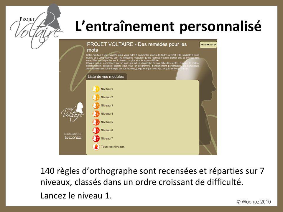 © Woonoz 2010 L'entraînement personnalisé Cliquez sur « Lancer le test ».