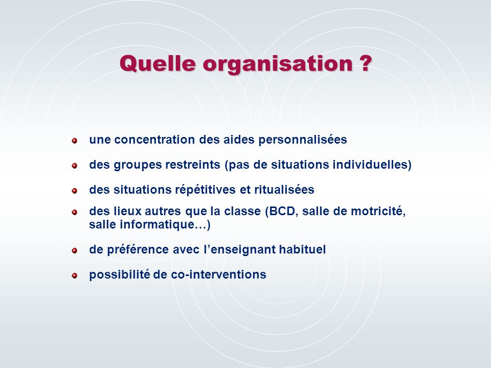 Quelle organisation .