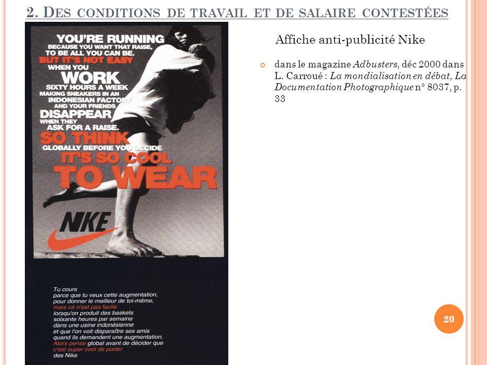 2. D ES CONDITIONS DE TRAVAIL ET DE SALAIRE CONTESTÉES 20 Affiche anti-publicité Nike dans le magazine Adbusters, déc 2000 dans L. Carroué : La mondia