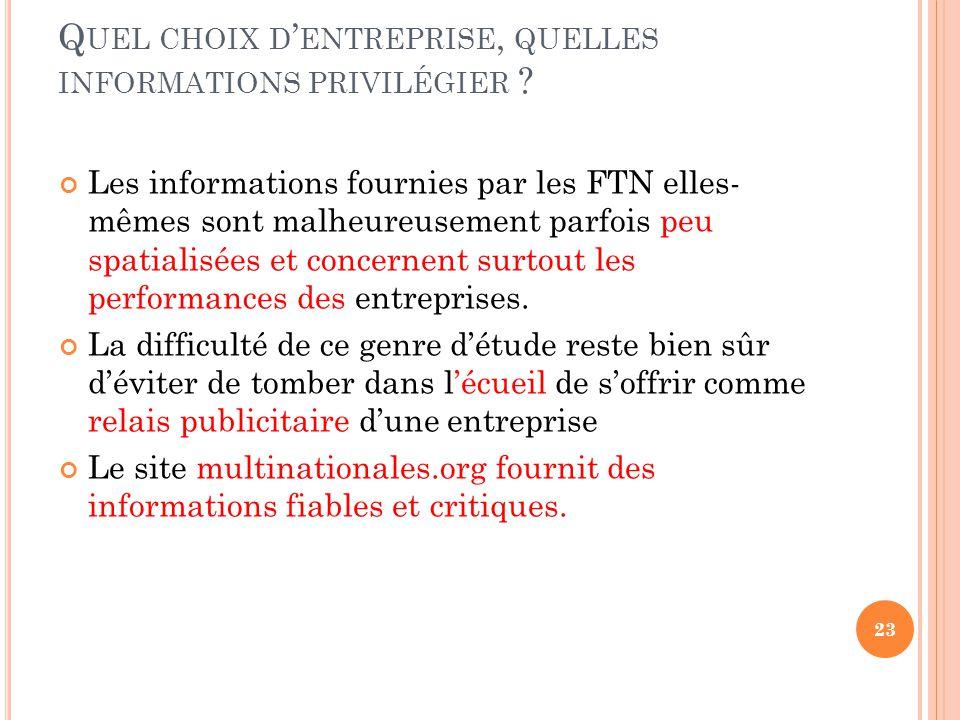 Q UEL CHOIX D ' ENTREPRISE, QUELLES INFORMATIONS PRIVILÉGIER .