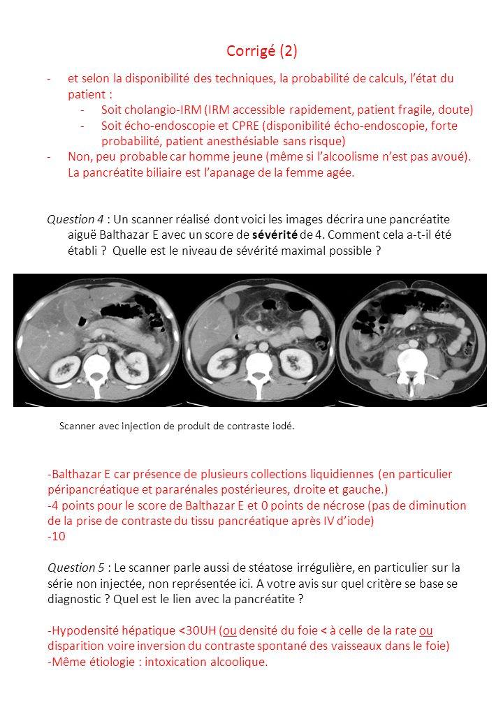-et selon la disponibilité des techniques, la probabilité de calculs, l'état du patient : -Soit cholangio-IRM (IRM accessible rapidement, patient frag