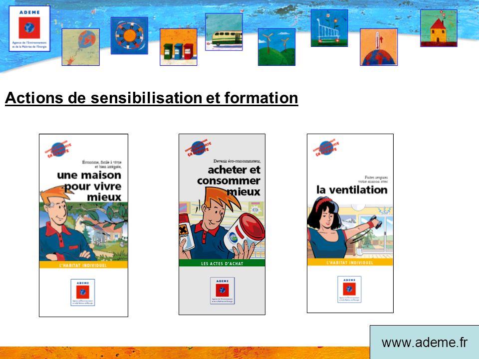 Actions de sensibilisation et formation www.ademe.fr