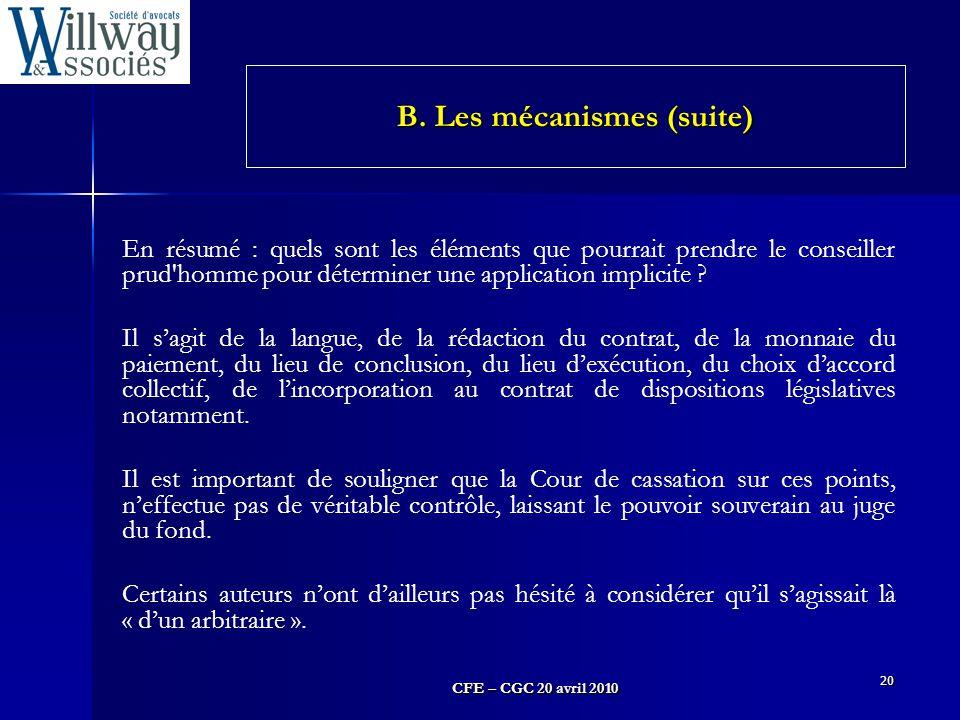CFE – CGC 20 avril 2010 20 En résumé : quels sont les éléments que pourrait prendre le conseiller prud'homme pour déterminer une application implicite