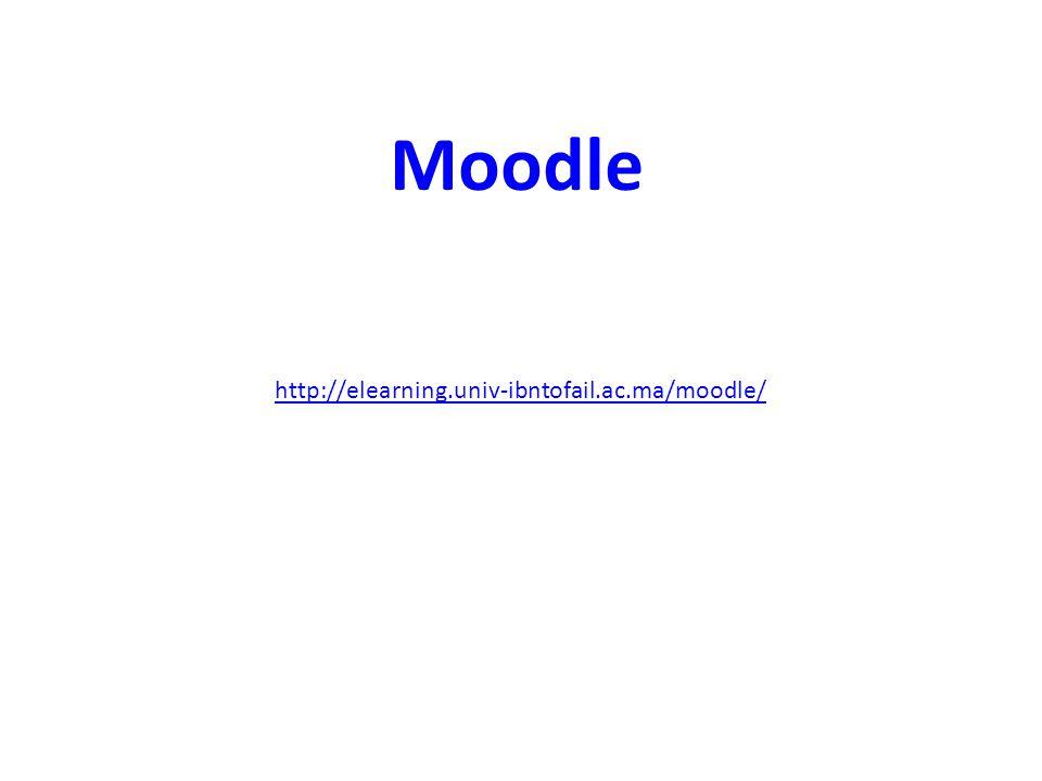 http://elearning.univ-ibntofail.ac.ma/moodle/ Moodle