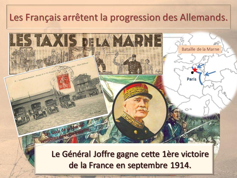Paris Bataille de la Marne Les taxis de la Marne symboles de cette bataille. Les Français arrêtent la progression des Allemands.