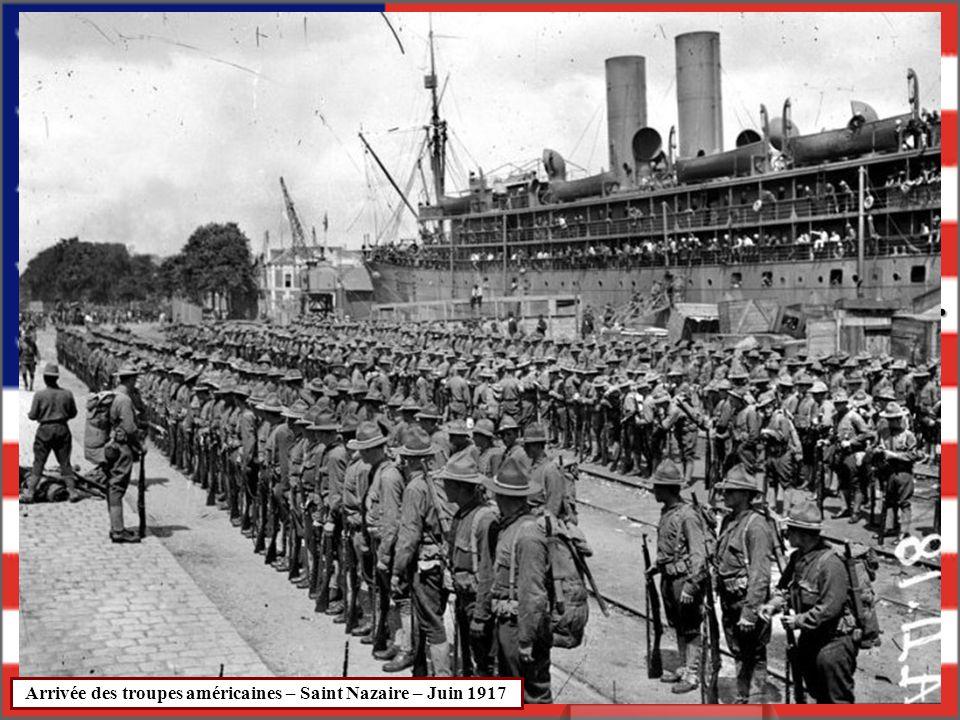 En avril 1917, les Etats-Unis entrent dans la guerre. Ils sont les Alliés des Français. Arrivée des troupes américaines – Saint Nazaire – Juin 1917