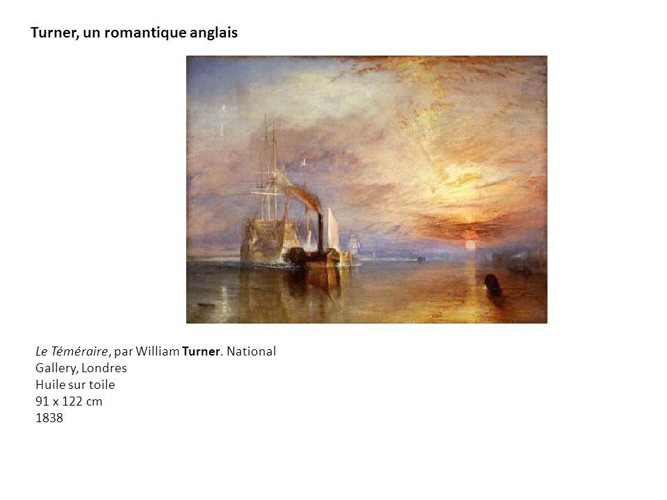 Turner, un romantique anglais Le Téméraire, par William Turner.