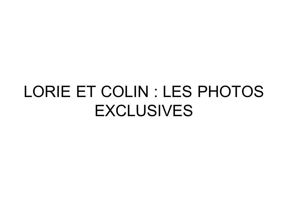 LORIE ET COLIN : LES PHOTOS EXCLUSIVES